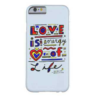 """Love is the Energy of Life"" Phone Case"