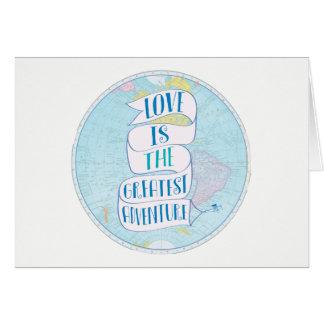 Love Is The Greatest Adventure Wanderlust Card