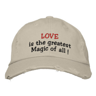 Love is the greatest Magic of all!-embroidered hat Embroidered Baseball Cap