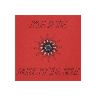 Love is the Music of the Soul Canvas Print