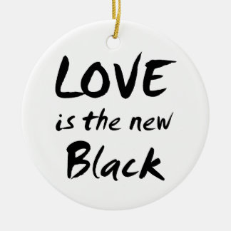 Love is the New Black Ornament