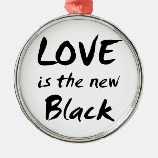 Love is the New Black Ornaments