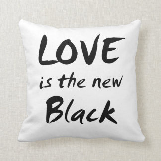 Love is the New Black Throw Pillows