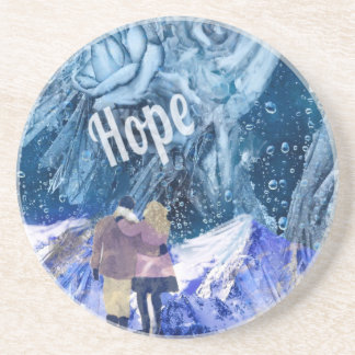 Love is the only hope in our life. coaster