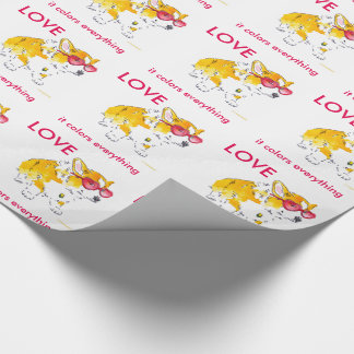 Love It Colours Everything Corgi Wrapping Paper