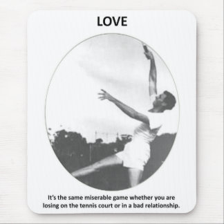 love-its-the-same-miserable-game-whether-you-are mouse pad