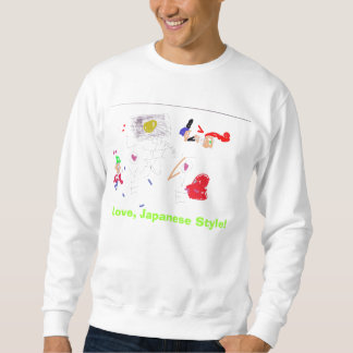 Love, Japanese Style! Sweatshirt