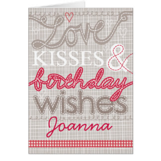 Love & Kisses birthday greetings card