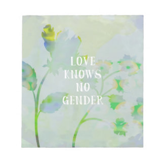 Love Knows No Gender Notepad
