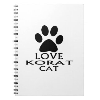 LOVE KORAT CAT DESIGNS NOTEBOOK