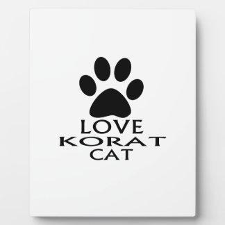 LOVE KORAT CAT DESIGNS PLAQUE