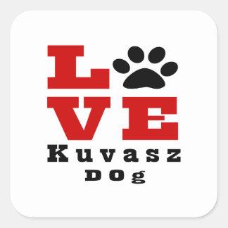 Love Kuvasz Dog Designes Square Sticker