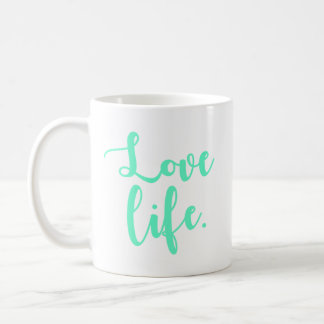 Love Life Calligraphy Coffee Mug