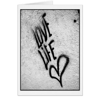 Love Life Graffiti Card