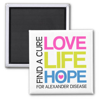 Love Life Hope - find a cure for alexander disease Square Magnet
