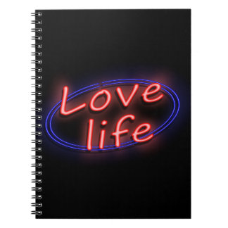 Love life. spiral note book