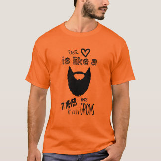 Love like à good beard ! t-shirt