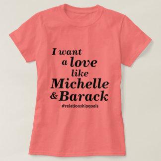 Love Like Michelle & Barack T-Shirt