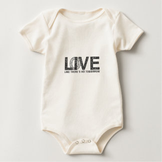 LOVE LIKE THERES NO TOMORROW.ai Baby Bodysuit