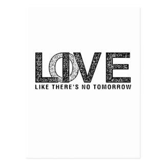 LOVE LIKE THERES NO TOMORROW.ai Postcard