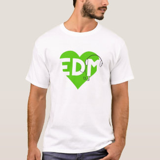 Love Listening to EDM T-Shirt