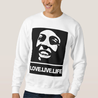 Love Live Life Sweatshirt