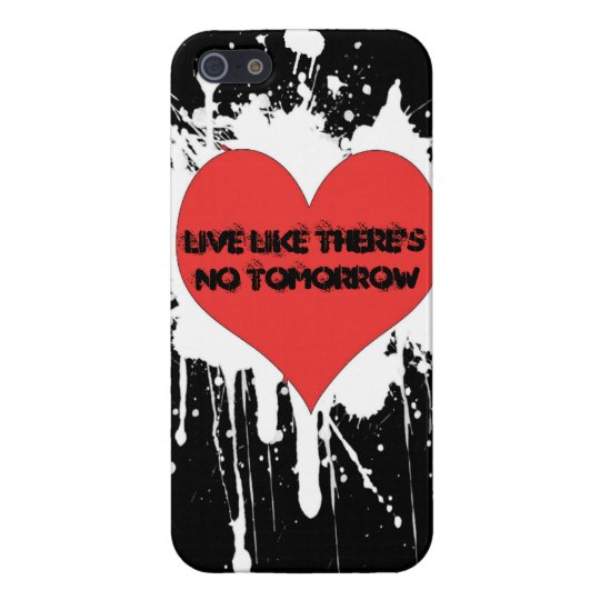 Love & Live Like There's No Tomorrow iPhonecase iPhone 5/5S Cases