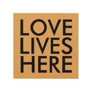 LOVE LIVES HERE RUSTICWOOD SIGNS WOOD PRINT