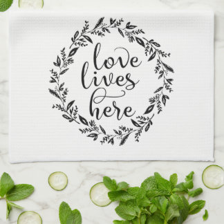 Love Lives Here Wreath Kitchen Towel