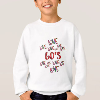 Love Love 60s Sweatshirt
