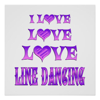 Love Love Line Dancing Posters
