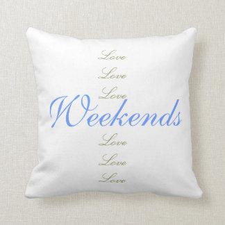 Love Love Love Weekends Throw Pillow