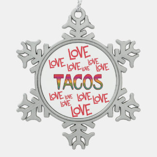 Love Love Tacos Pewter Snowflake Ornament