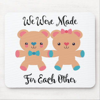 Love Made For Each Other Mouse Pad