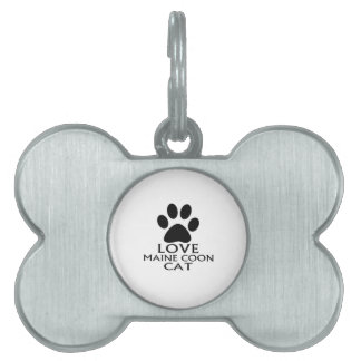 LOVE MAINE COON CAT DESIGNS PET ID TAG