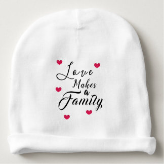 Love Makes a Family - Foster Care Adoption Baby Beanie