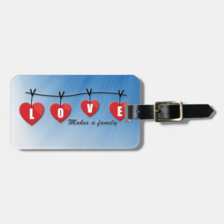 Love Makes a Family - Hearts Luggage Tag