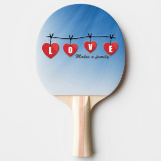 Love Makes a Family - Hearts Ping Pong Paddle