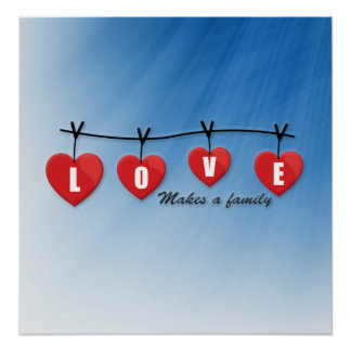 Love Makes a Family - Hearts Poster