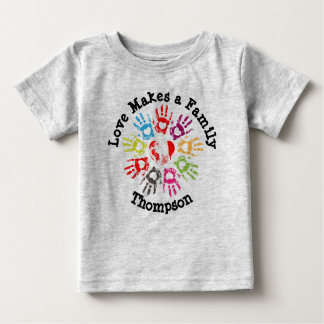 Love Makes a Family - Parenting Adoption Foster Baby T-Shirt