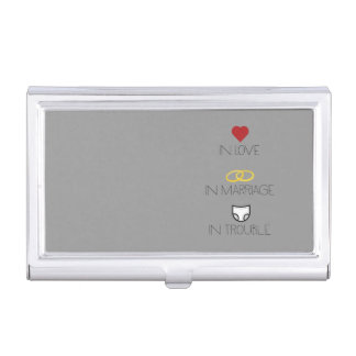 Love, Marriage and Trouble Zh51b Business Card Holder