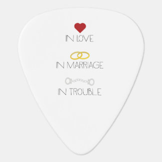 Love Marriage Trouble Zb756 Guitar Pick