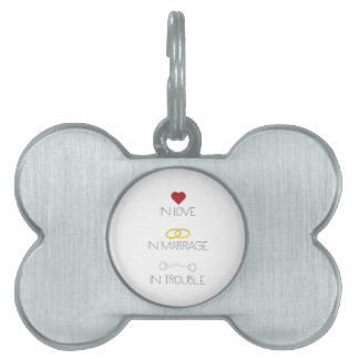 Love Marriage Trouble Zb756 Pet Name Tag