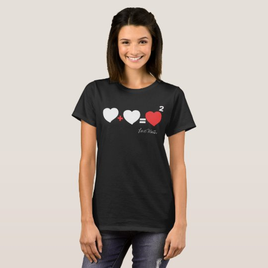Love Math Heart + Heart = Heart 2 T-Shirt Top