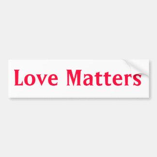 """Love Matters"" Bumper Sticker"