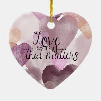 Love Matters Watercolor Hearts Ceramic Ornament
