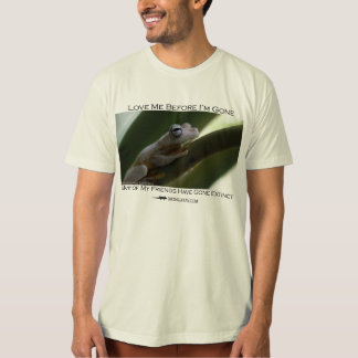 Love me before I'm gone - Gladiator frog T-Shirt