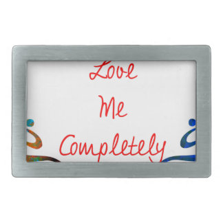 Love Me Completely Message Design Belt Buckle