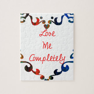 Love Me Completely Message Design Jigsaw Puzzle