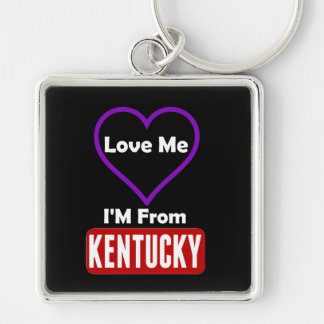 Love Me, I'M From Kentucky Silver-Colored Square Keychain